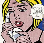 Roy Lichtenstein Oh Jeff I Love You Too But painting